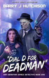 amazon bargain ebooks Dial D for Deadman Action Adventure by Barry J. Hutchinson