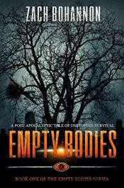 amazon bargain ebooks Empty Bodies Post-Apocalyptic Horror by Zach Bohannon