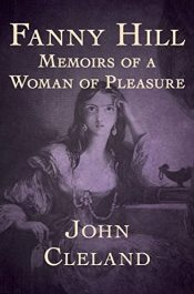bargain ebooks Fanny Hill: Memoirs of a Woman of Pleasure Classic Historical Fiction by John Cleland