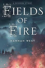 bargain ebooks Fields of Fire Young Adult/Teen Fantasy by Hannah West