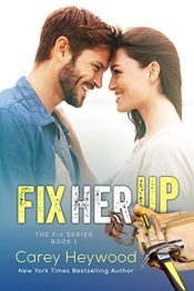 bargain ebooks Fix Her Up Romance by Carey Heywood