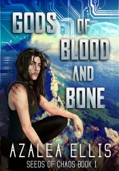 bargain ebooks Gods of blood and Bone Cyberpunk Science Fiction by Azalea Ellis