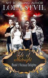 bargain ebooks Isle of Midnight: Vicious Delights YA Paranormal Romance by Lola StVil