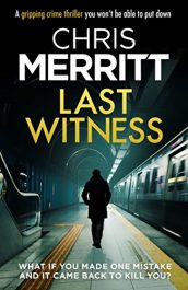 amazon bargain ebooks Last Witness Crime Thriller by Chris Merritt