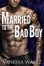 bargain ebooks Married to the Bad Boy Erotic Romance by Vanessa Waltz