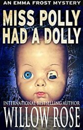 bargain ebooks Miss Polly Had a Dolly Mystery / Horror by Willow Rose