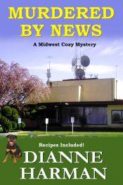 bargain ebooks Murdered by News Cozy Mystery by Dianne Harman