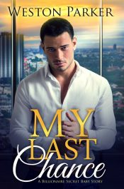 bargain ebooks My Last Chance Contemporary Romance by Weston Parker