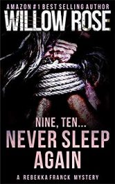 bargain ebooks Nine, Ten... Never Sleep Again  Mystery/Thriller by Willow Rose