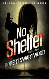 amazon bargain ebooks No Shelter - Holly Lin #1 Espionage Thriller by Robert Swartwood