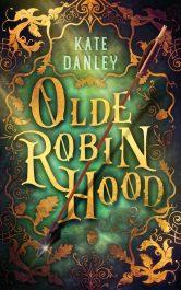 bargain ebooks Olde Robin Hood Historical Fantasy by Kate Danley