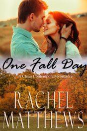 bargain ebooks One Fall Day Contemporary Romance by Rachel Matthews