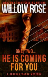 bargain ebooks One, Two... He Is Coming For You Mystery Thriller by Willow Rose