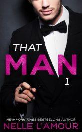 bargain ebooks That Man 1 (That Man Trilogy) Erotic Romance by Nelle L'Amour