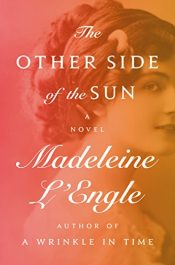 amazon bargain ebooks The Other Side of the Sun Classic Historical Fiction by Madeleine L'Engle