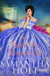 bargain ebooks The Rake Who Rescued Me Historical Romance by Samantha Holt