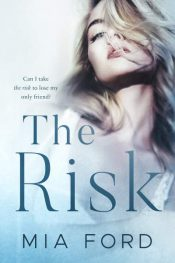 bargain ebooks The Risk Contemporary Romance by Mia Ford
