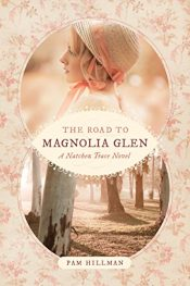 amazon bargain ebooks The Road to Magnolia Glen Historical Fiction by Pam Hillman