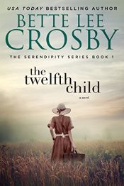 bargain ebooks The Twelfth Child Historical Fiction by Bette Lee Crosby