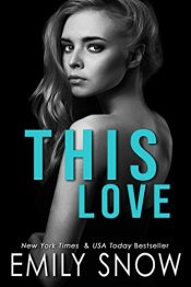 bargain ebooks This Love Romance by Emily Snow