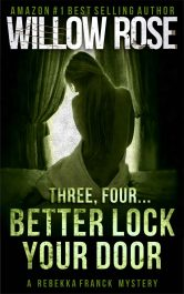 bargain ebooks Three, Four... Better Lock Your Door  Mystery / Thriller by Willow Rose