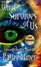 bargain ebooks What Survives of Us Post-Apocalyptic SciFi by Kathy Miner