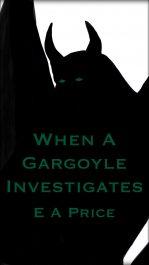 amazon bargain ebooks When A Gargoyle Investigates Horror by E A Price