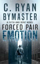 bargain ebooks eMOTION: Forced Pair Thriller by C. Ryan Bymaster