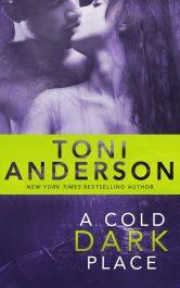 amazon bargain ebooks A Cold Dark Place Suspense Romance by Toni Anderson