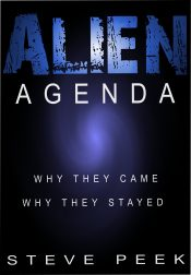 bargain ebooks Alien Agenda: Why They Came, Why They Stayed Science Fiction Thriller by Steve Peek