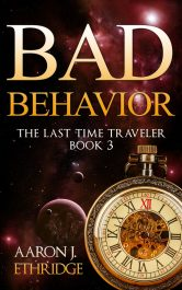 bargain ebooks Bad Behavior Science Fiction by Aaron J. Ethridge