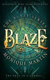 amazon bargain ebooks Blaze Historical Fantasy by Monique Martin