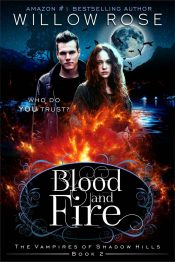 bargain ebooks Blood and Fire Young Adult/Teen Fantasy/Thriller by Willow Rose