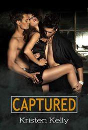 amazon bargain ebooks  Captured Erotic Romance by Kristen Kelly