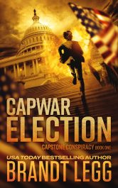 bargain ebooks CapWar ELECTION Action/Adventure Thriller by Brandt Legg