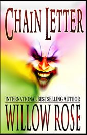 bargain ebooks Chain Letter Horror Mystery / Thriller by Willow Rose