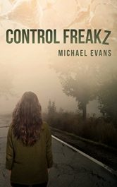 bargain ebooks Control Freakz Dystopian Science Fiction by Michael Evans