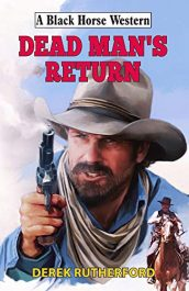 bargain ebooks Dead Man's Return Western Action/Adventure by Derek Rutherford
