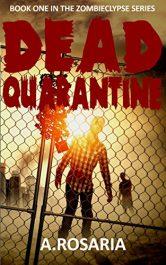 bargain ebooks Dead Quarantine Horror by A Rosaria