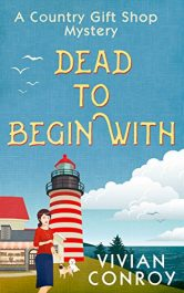 amazon bargain ebooks Dead to Begin With Cozy Mystery by Vivian Conroy