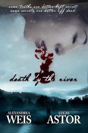 bargain ebooks Death by the River Young Adult/Teen Thriller by Alexandrea Weis & Lucas Astor