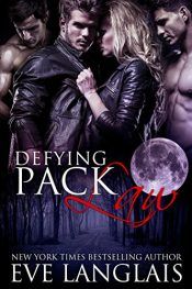 bargain ebooks Defying Pack Law Erotic Romance by Eve Langlais