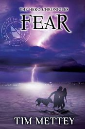 bargain ebooks Fear: The Hero Chronicles (Volume 3) SciFi Adventure by Tim Mettey