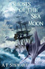 amazon bargain ebooks Ghosts fo the Sea Moon Dark Fantasy Adventure by A. F. Stewart