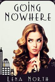 bargain ebooks Going Nowhere Urban Fantasy by Lena North