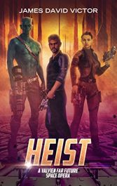 bargain ebooks Heist: A Valyien Far Future Space Opera Science Fiction by James David Victor