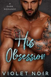 bargain ebooks His Obsessions Contemporary/Dark Romance by Violet Noir