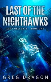 bargain ebooks Last of the Nighthawks Military Science Fiction by Greg Dragon