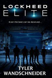 amazon bargain ebooks Lockheed Elite Science Fiction by Tyler Wandschneider