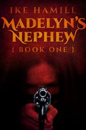 bargain ebooks Madelyn's Nephew Post-Apocalyptic SciFi / Horror by Ike Hamill
